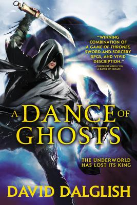 A Dance of Ghosts By Dalglish, David